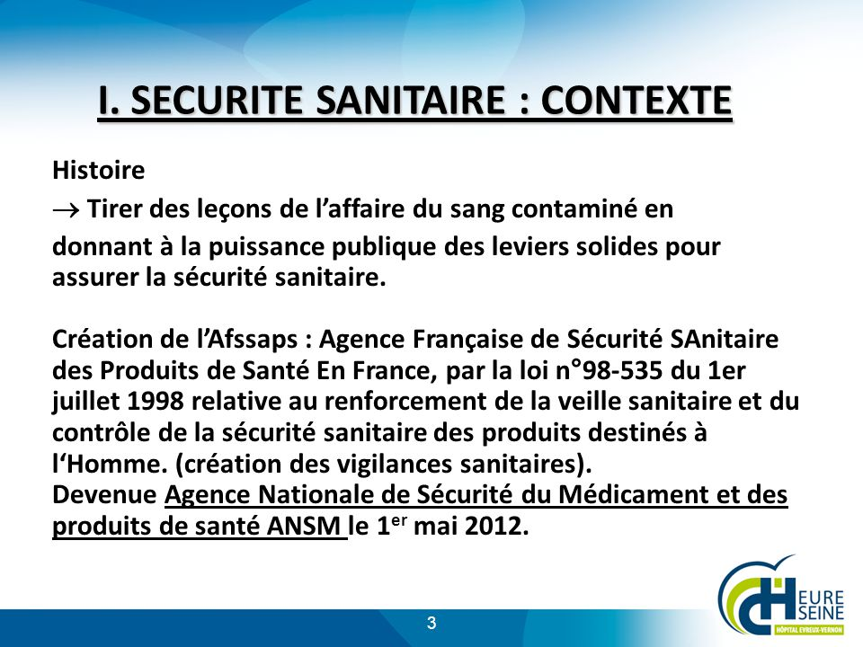 I. SECURITE SANITAIRE : CONTEXTE