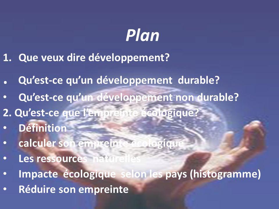 . Qu'est-ce qu'un développement durable