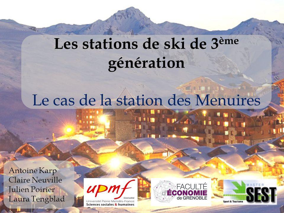 Les stations de ski de 3ème génération Le cas de la station des Menuires