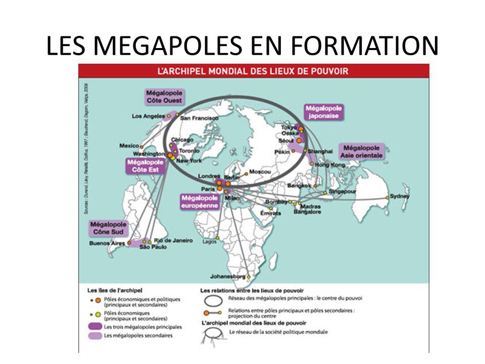 LES MEGAPOLES EN FORMATION