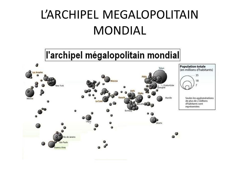 L'ARCHIPEL MEGALOPOLITAIN MONDIAL