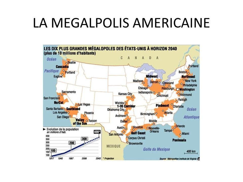 LA MEGALPOLIS AMERICAINE