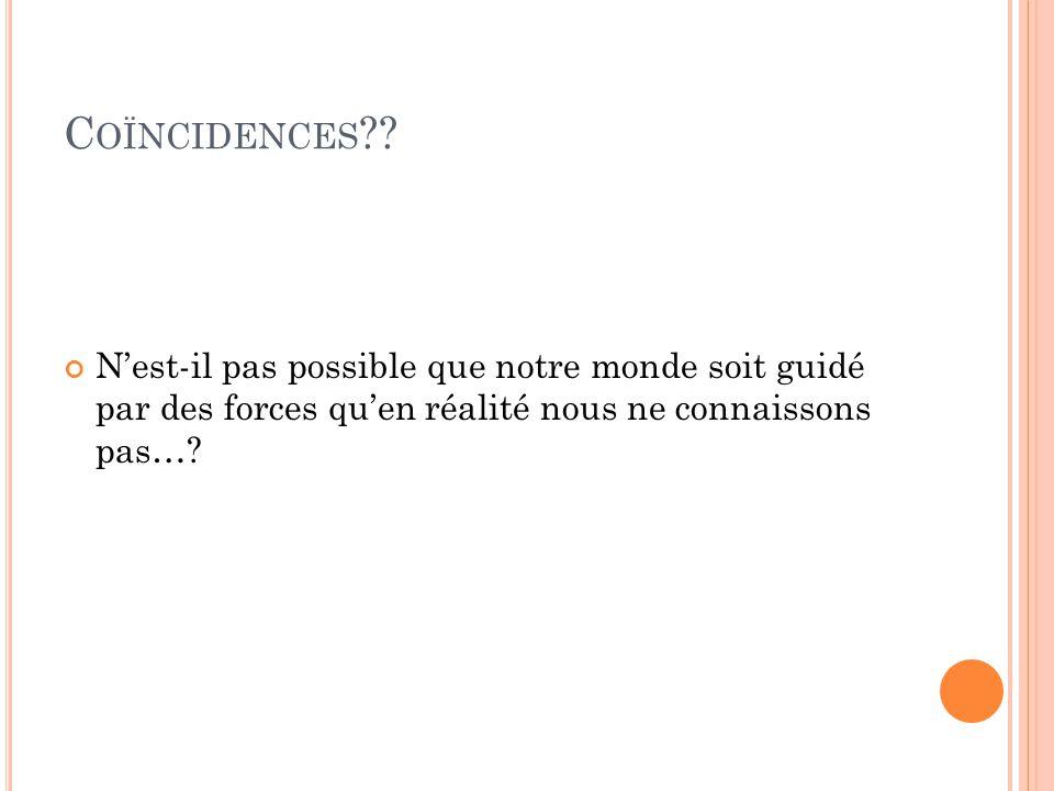 Coïncidences .