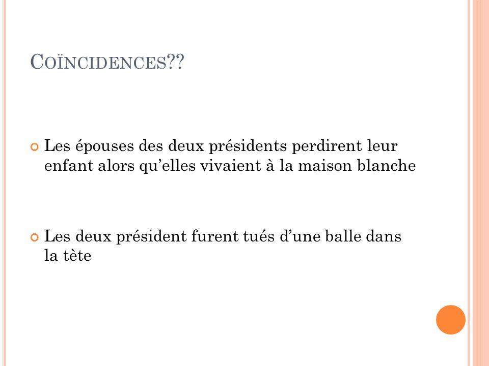 Coïncidences Les épouses des deux présidents perdirent leur enfant alors qu'elles vivaient à la maison blanche.