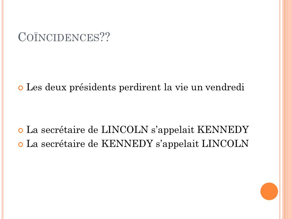 Coïncidences Les deux présidents perdirent la vie un vendredi