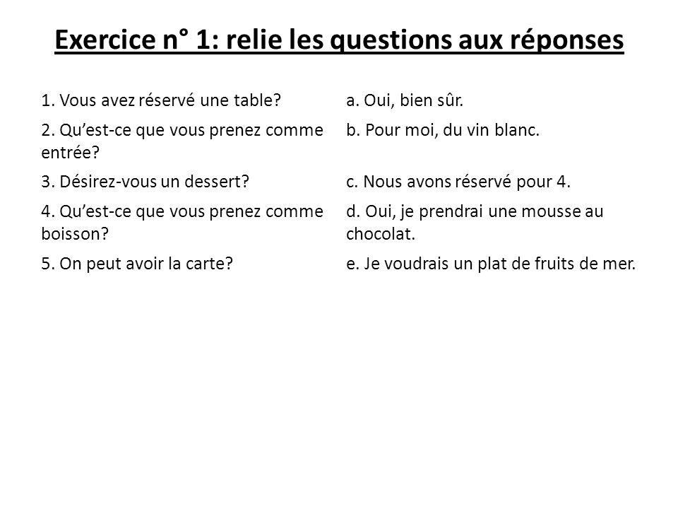 Exercice n° 1: relie les questions aux réponses