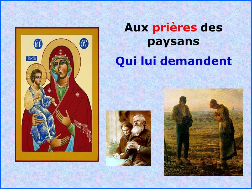 Aux prières des paysans
