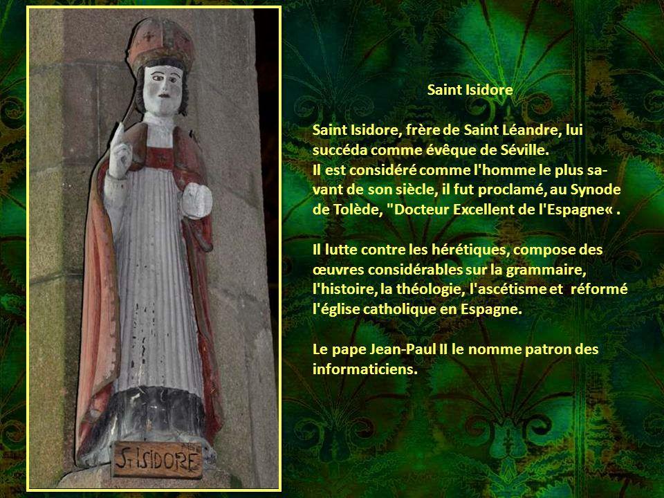 Saint Isidore Saint Isidore, frère de Saint Léandre, lui succéda comme évêque de Séville.
