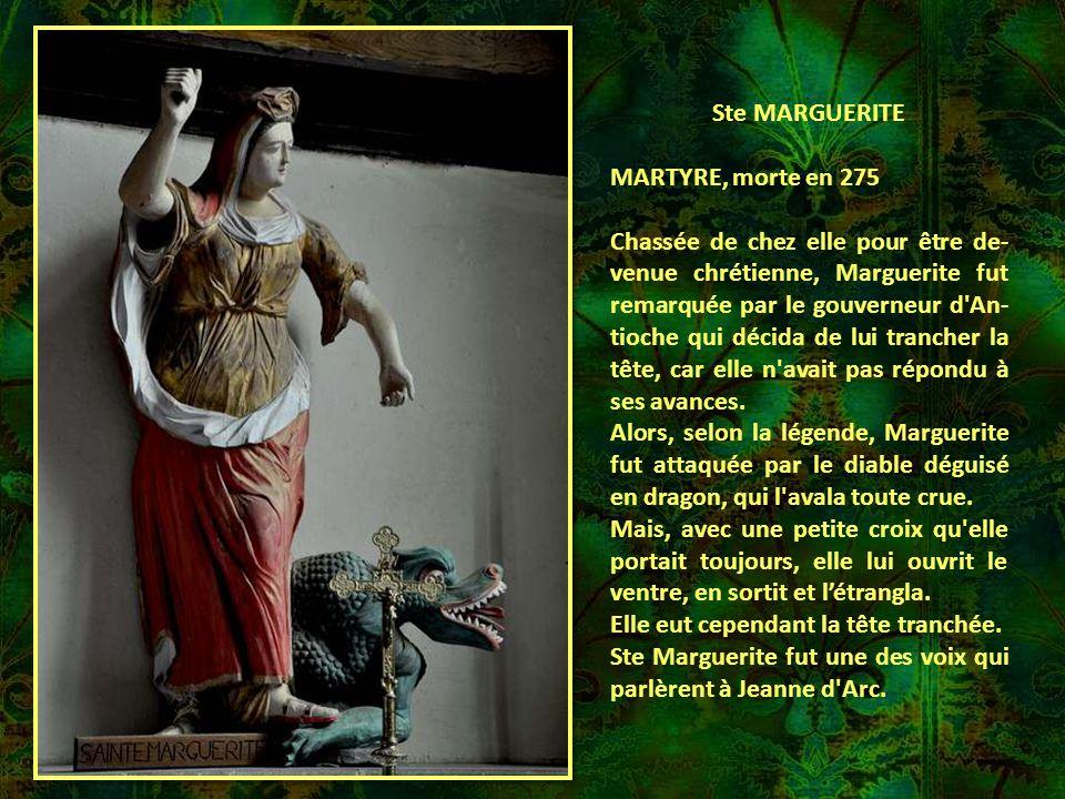 Ste MARGUERITE MARTYRE, morte en 275.