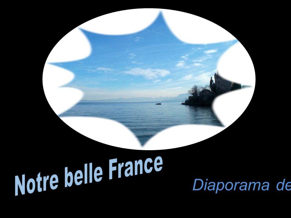 Notre belle France Diaporama de Gi
