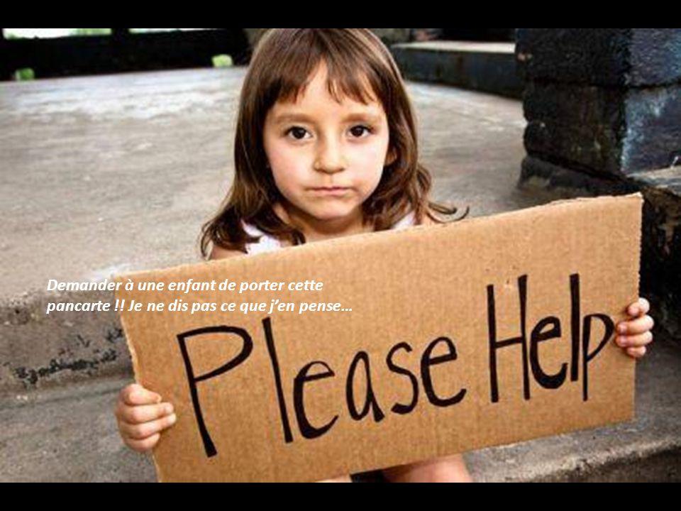 Demander à une enfant de porter cette pancarte