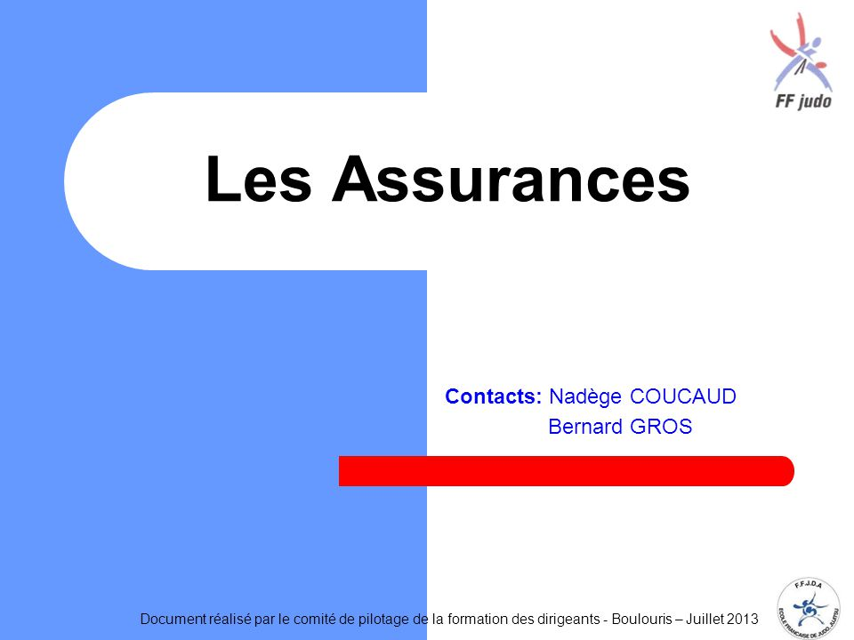 Contacts: Nadège COUCAUD Bernard GROS