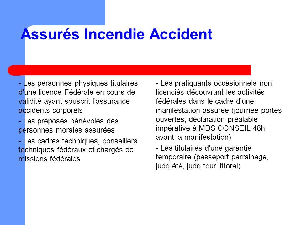 Assurés Incendie Accident