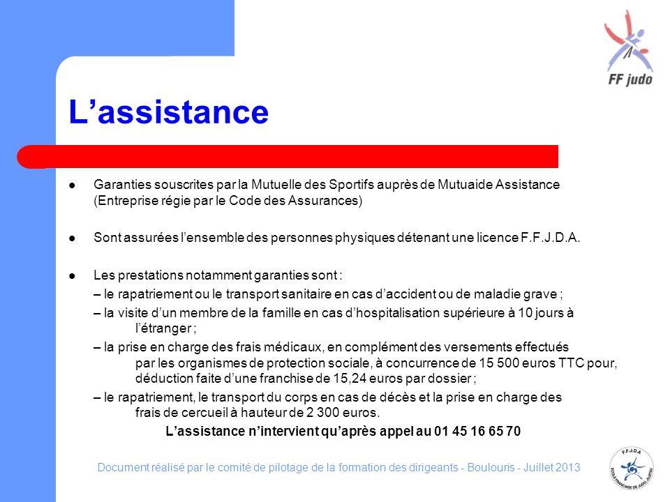 L'assistance n'intervient qu'après appel au 01 45 16 65 70