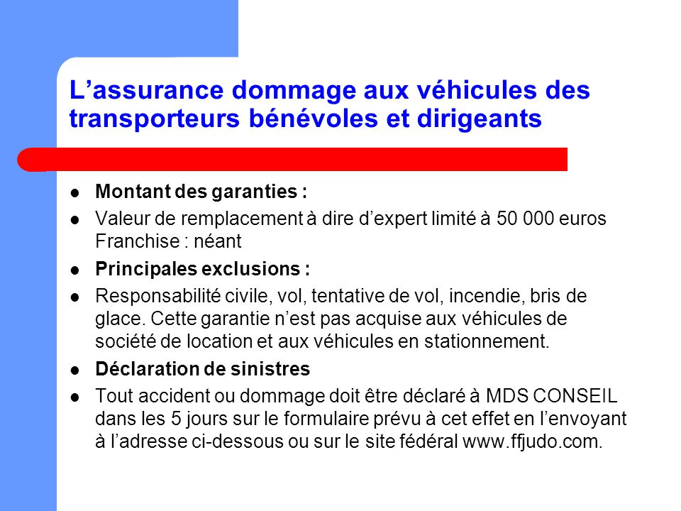 L'assurance dommage aux véhicules des transporteurs bénévoles et dirigeants