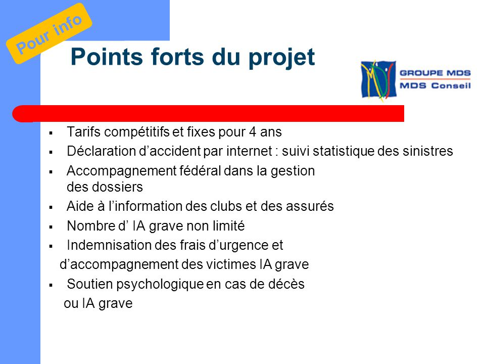 Points forts du projet Pour info