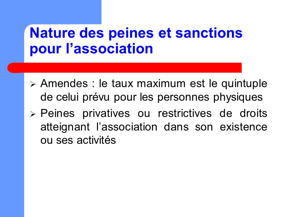 Nature des peines et sanctions pour l'association