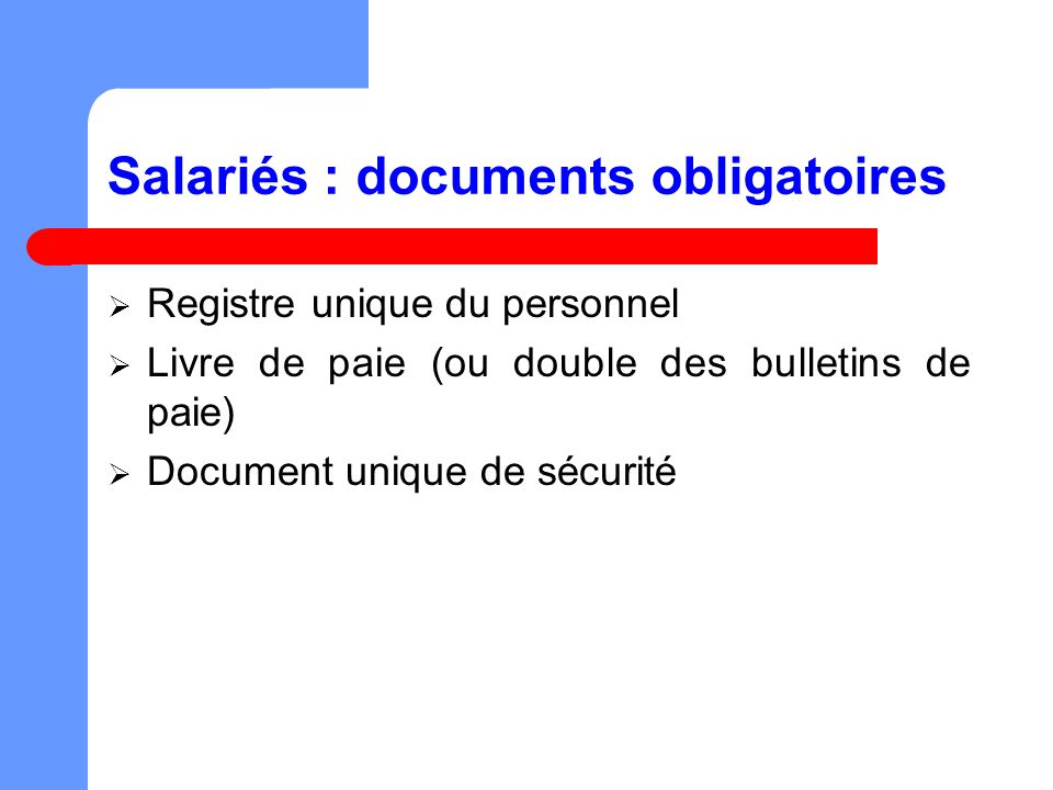 Salariés : documents obligatoires