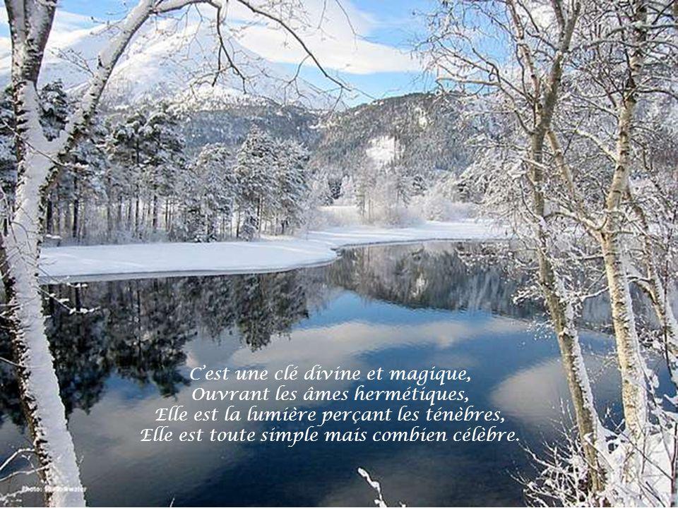 C'est une clé divine et magique, Ouvrant les âmes hermétiques,