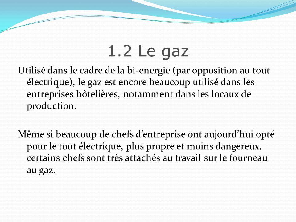 1.2 Le gaz