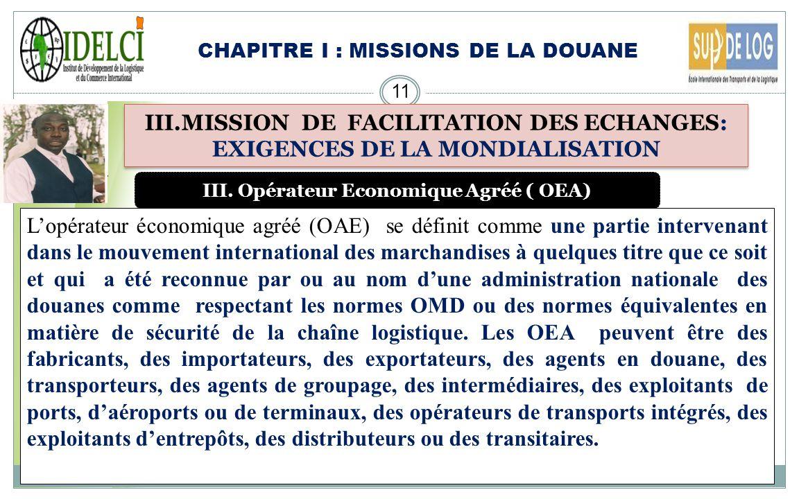 III. Opérateur Economique Agréé ( OEA)