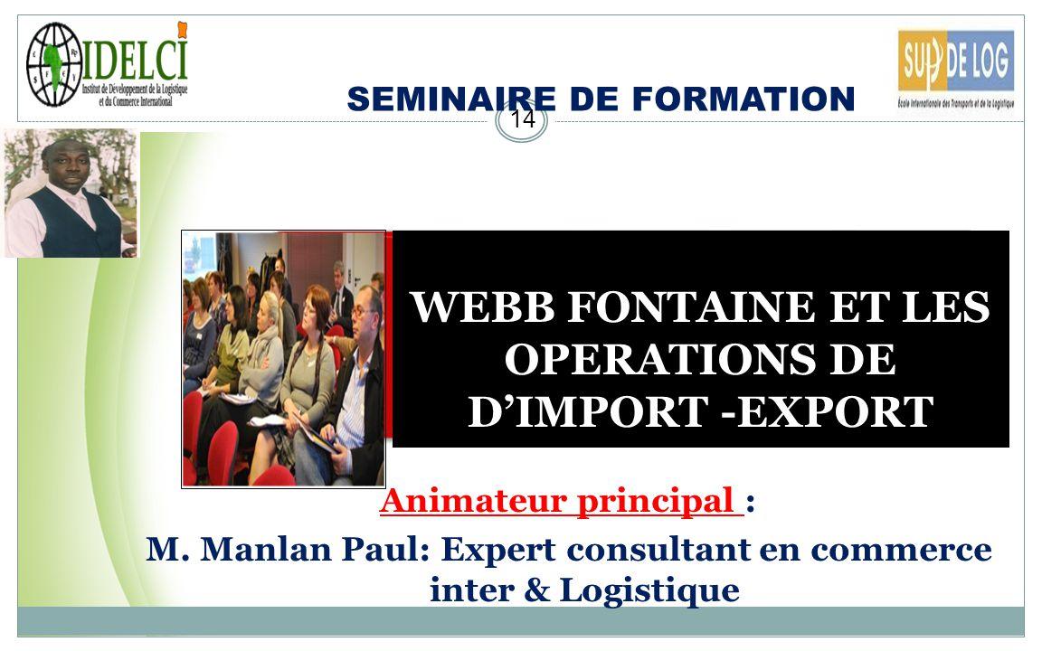 WEBB FONTAINE ET LES OPERATIONS DE D'IMPORT -EXPORT