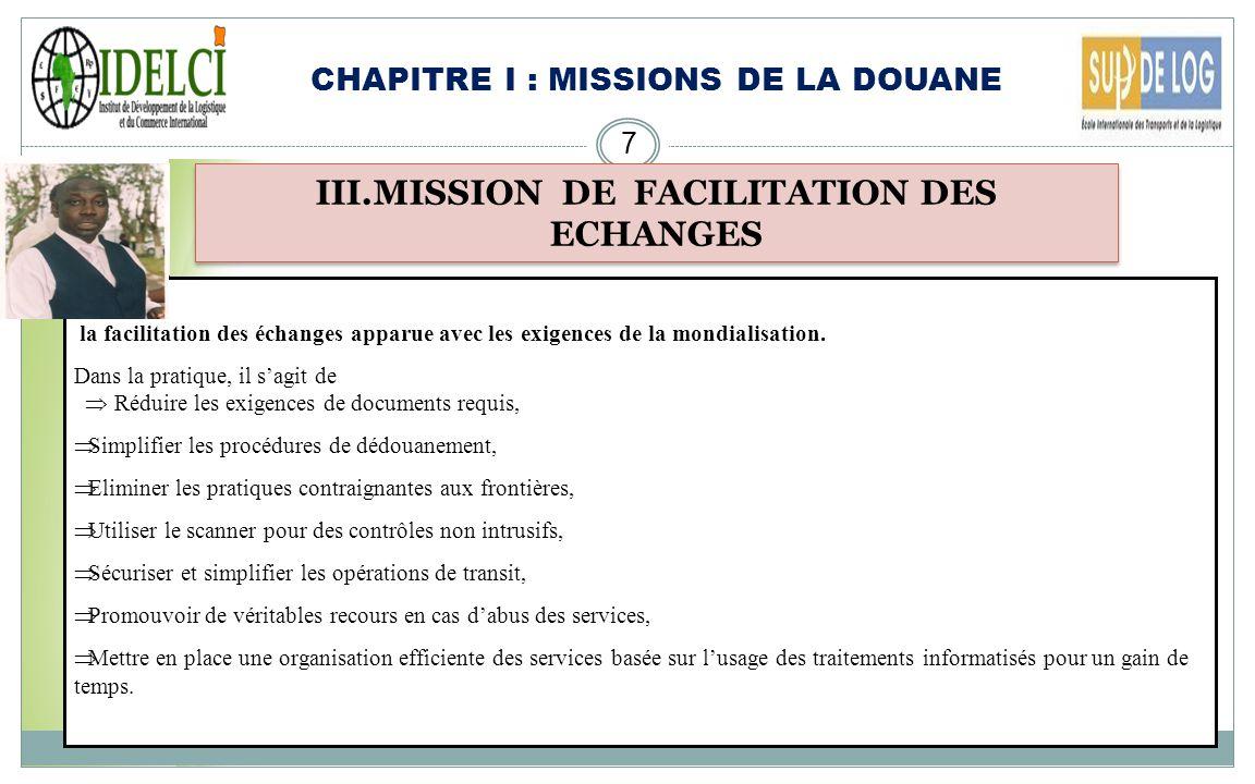 III.MISSION DE FACILITATION DES ECHANGES