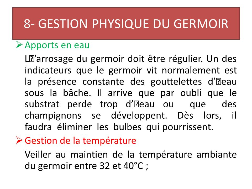 8- GESTION PHYSIQUE DU GERMOIR