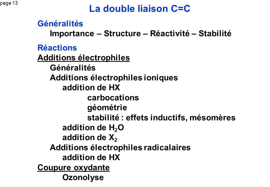 La double liaison C=C Généralités