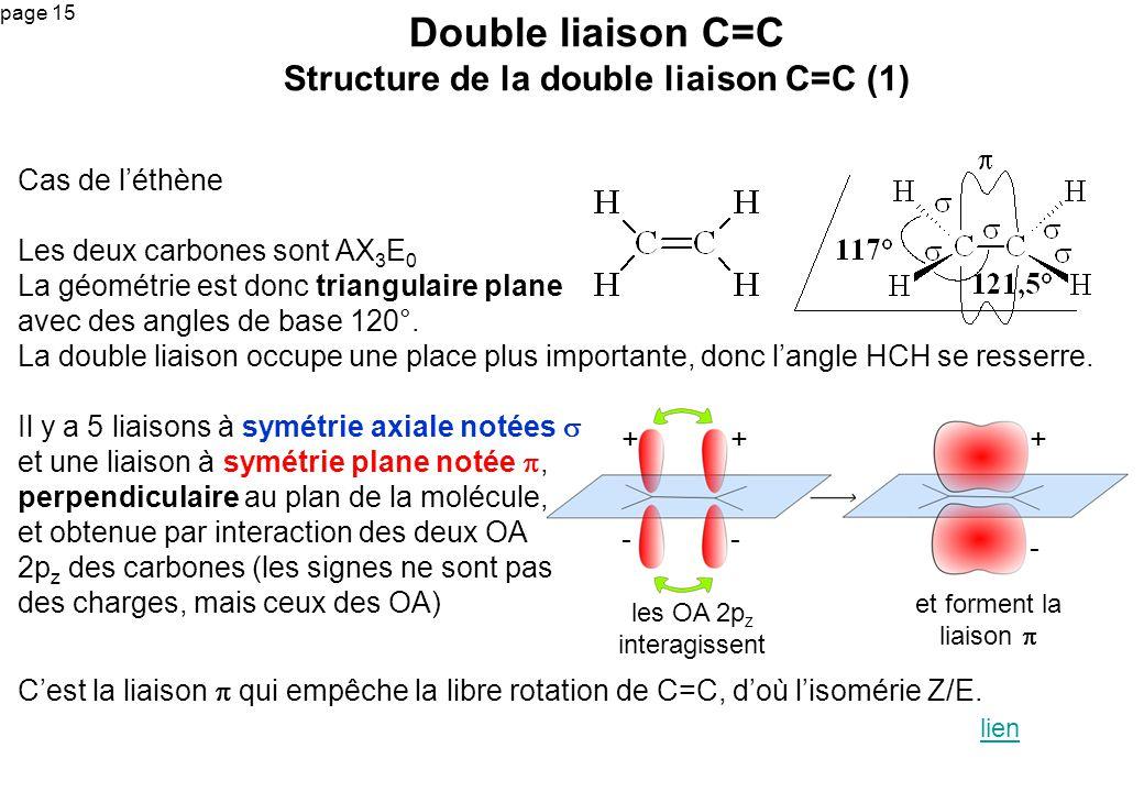Double liaison C=C Structure de la double liaison C=C (1)