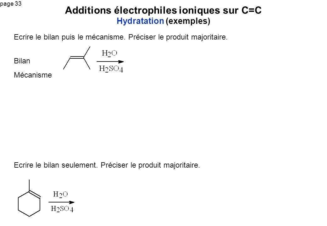 Additions électrophiles ioniques sur C=C Hydratation (exemples)