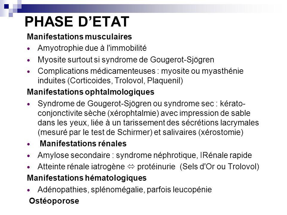 PHASE D'ETAT Manifestations musculaires Amyotrophie due à l immobilité