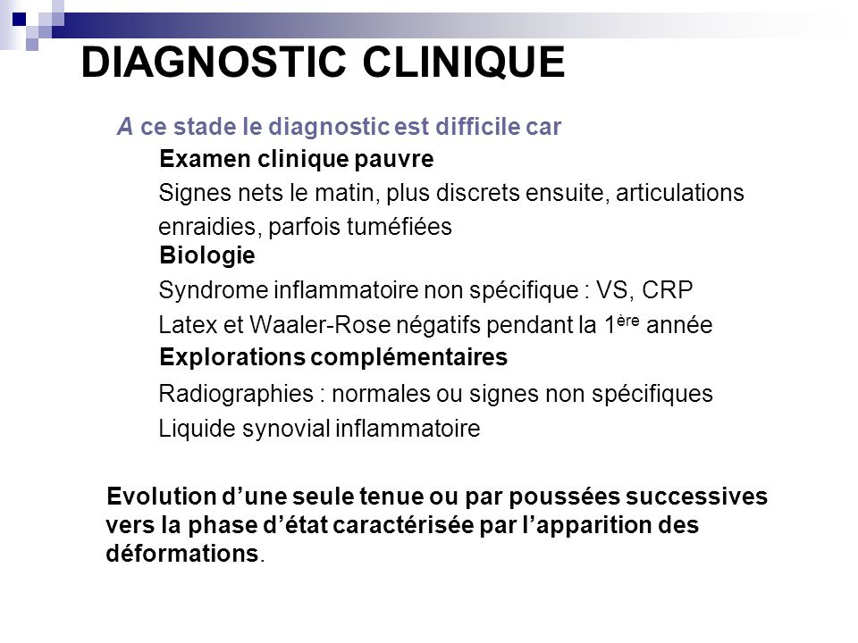 DIAGNOSTIC CLINIQUE A ce stade le diagnostic est difficile car