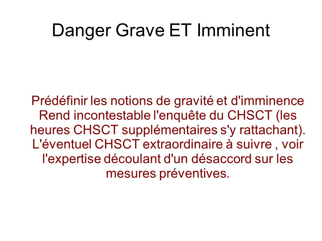 Danger Grave ET Imminent
