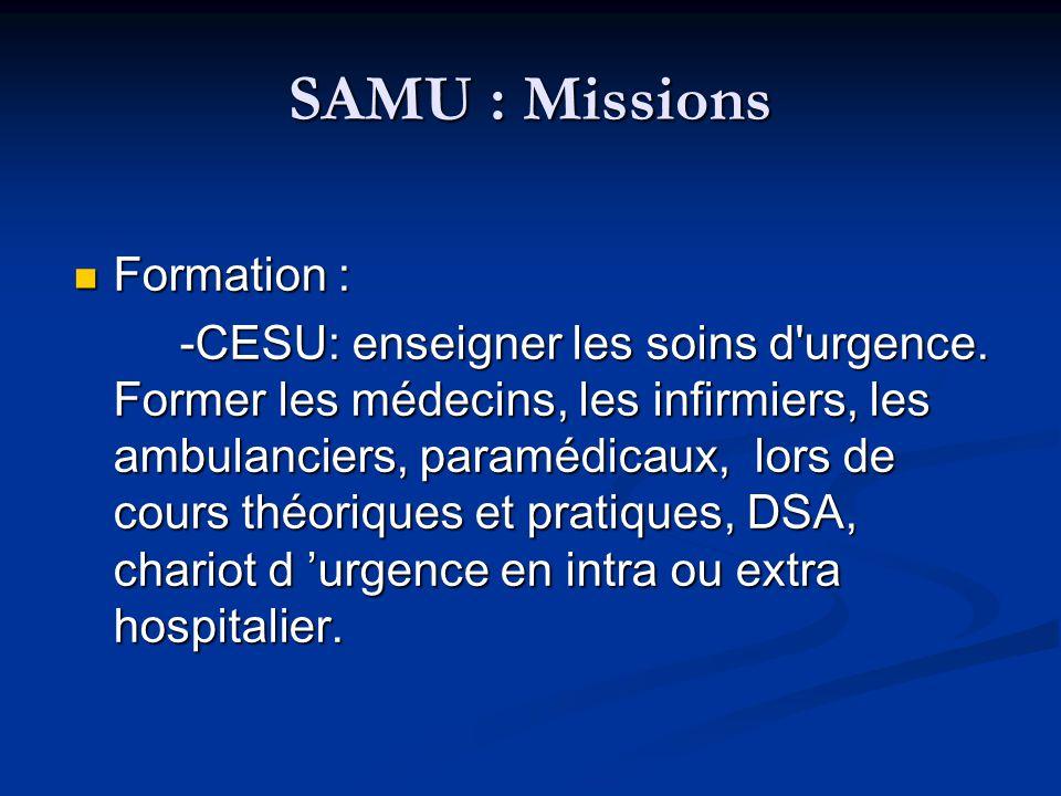 SAMU : Missions Formation :