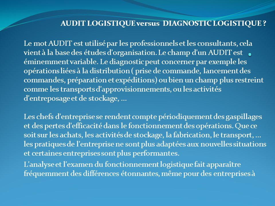 . AUDIT LOGISTIQUE versus DIAGNOSTIC LOGISTIQUE