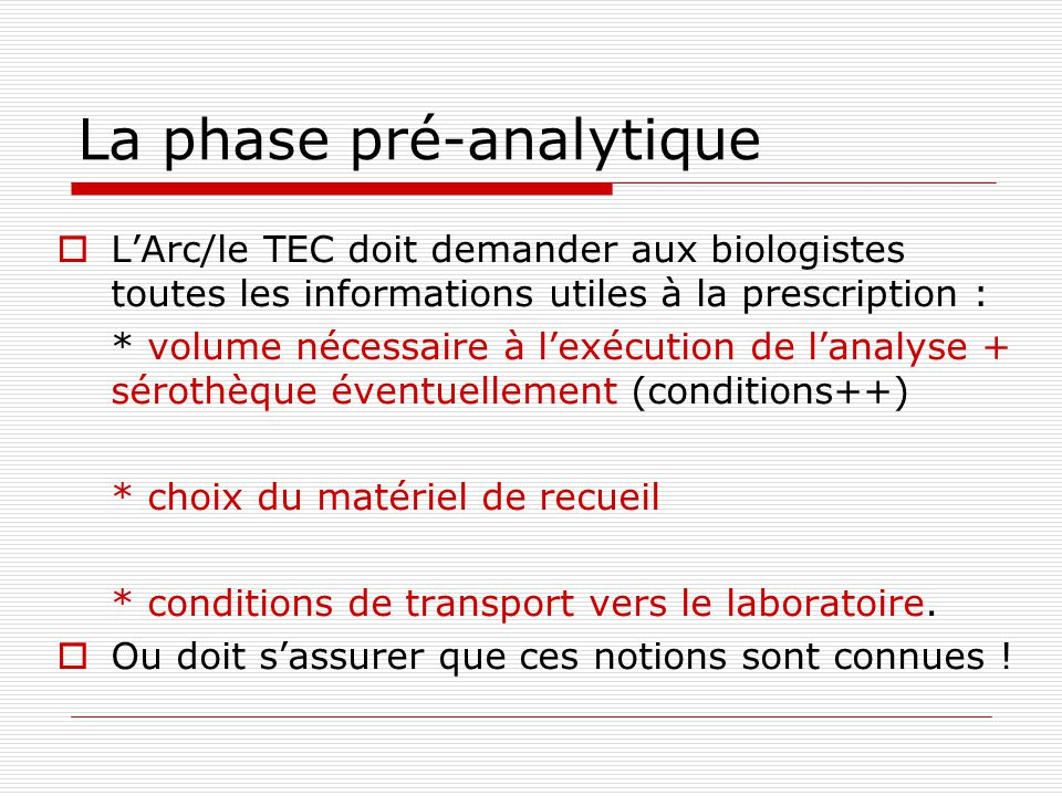 La phase pré-analytique