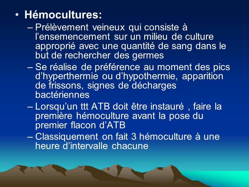 Hémocultures: