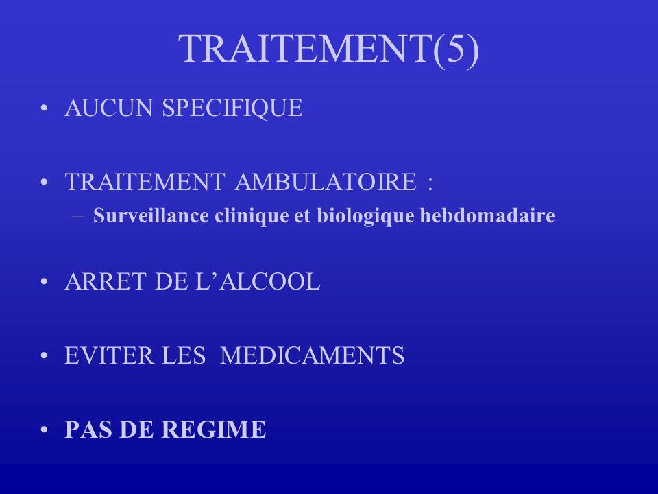 TRAITEMENT(5) AUCUN SPECIFIQUE TRAITEMENT AMBULATOIRE :