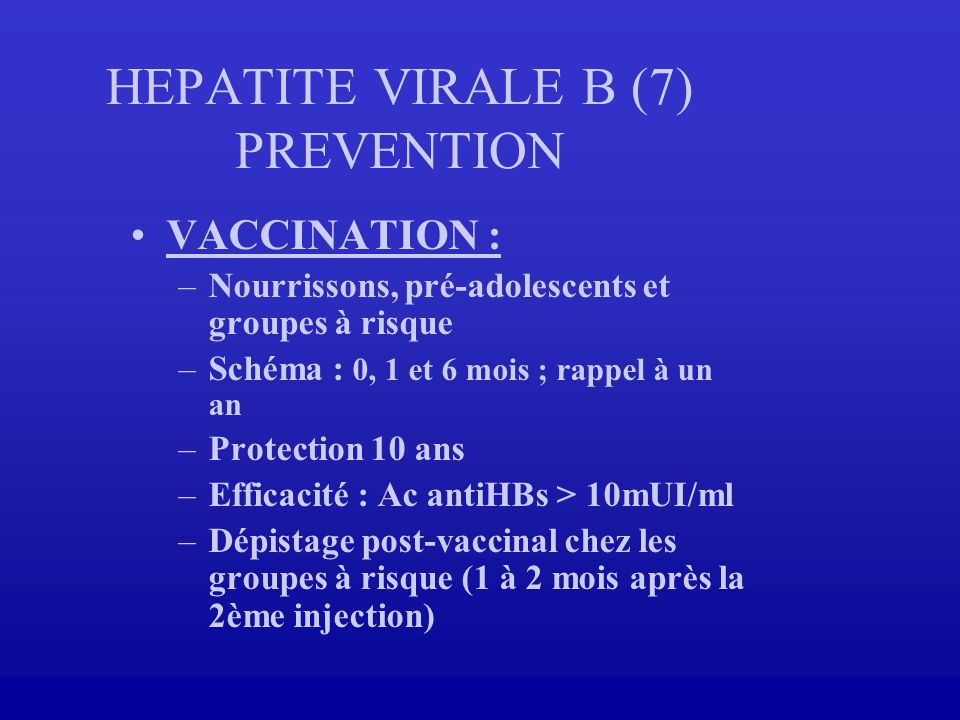 HEPATITE VIRALE B (7) PREVENTION