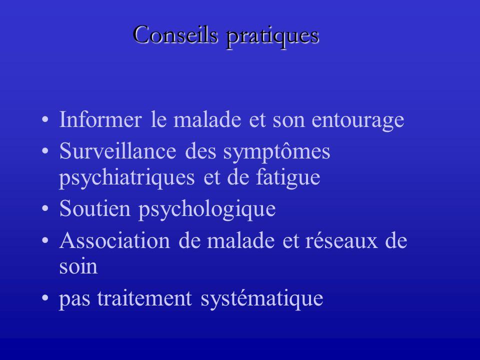 Conseils pratiques Informer le malade et son entourage