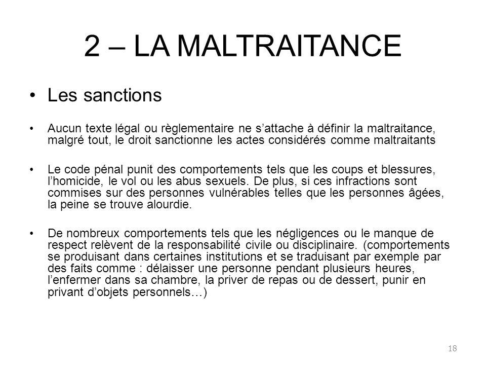 2 – LA MALTRAITANCE Les sanctions