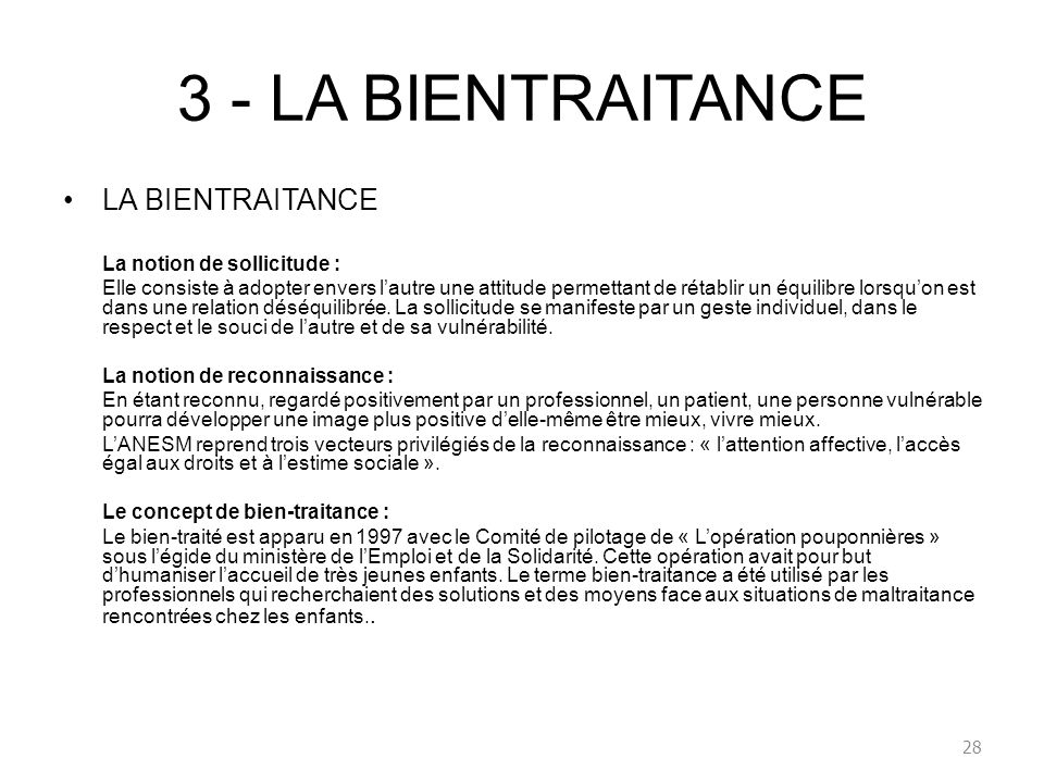 3 - LA BIENTRAITANCE LA BIENTRAITANCE La notion de sollicitude :