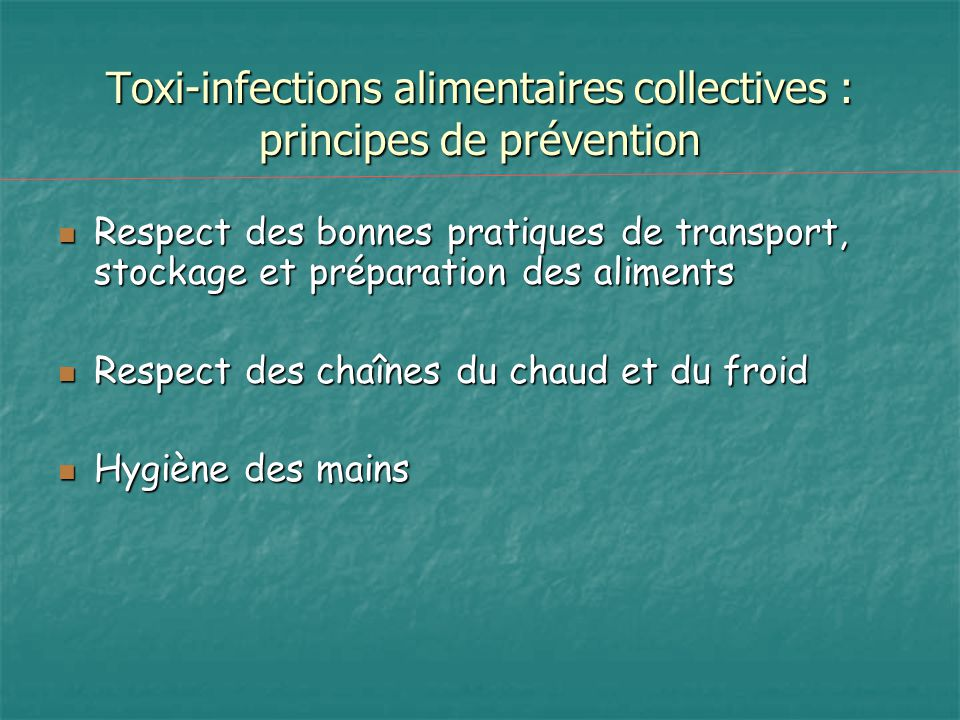 Toxi-infections alimentaires collectives : principes de prévention