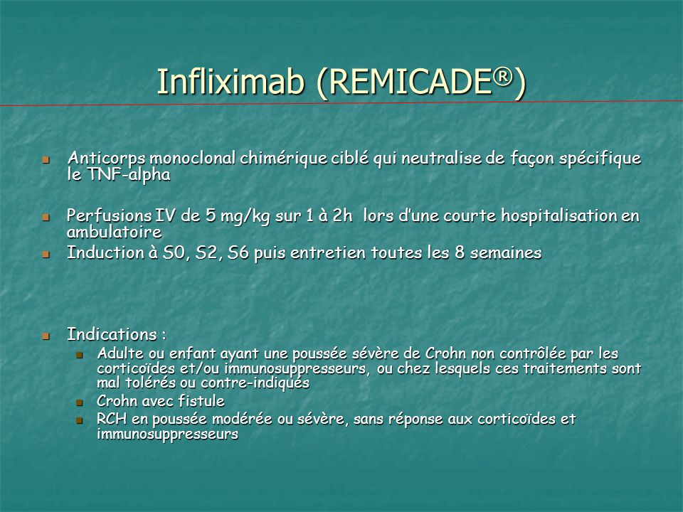 Infliximab (REMICADE®)