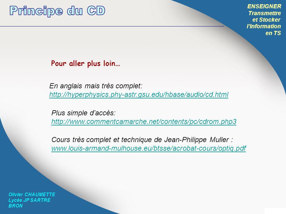 Principe du CD Pour aller plus loin… En anglais mais très complet: