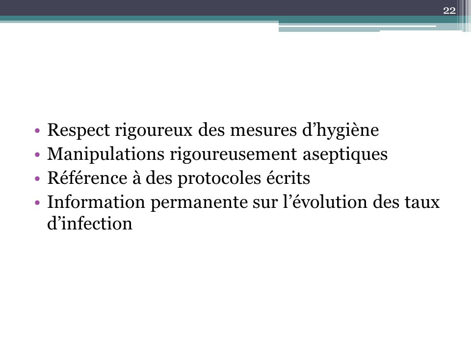 Respect rigoureux des mesures d'hygiène