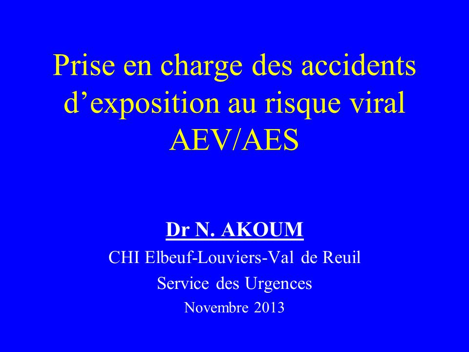 Prise en charge des accidents d'exposition au risque viral AEV/AES