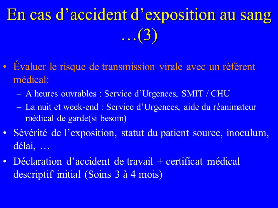 En cas d'accident d'exposition au sang …(3)
