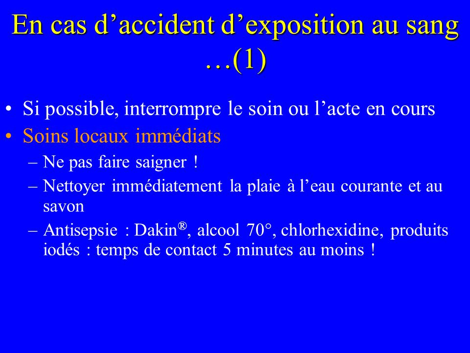En cas d'accident d'exposition au sang …(1)